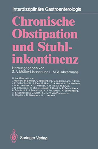 Chronische Obstipation und Stuhlinkontinenz (Interdisziplinäre Gastroenterologie) (German Edition)