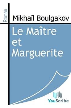 Le Maître et Marguerite par [Boulgakov, Mikhaïl]