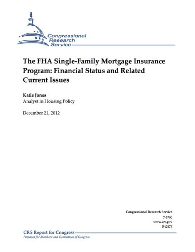 the-fha-single-family-mortgage-insurance-program-financial-status-and-related-current-issues