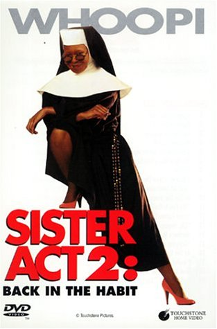 Sister Act 2 - Act Sister 2