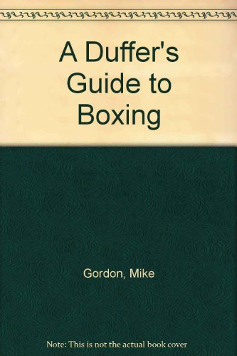 A Duffer's Guide to Boxing