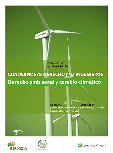 Descargar Cuadernos de derecho para ingenieros nº 41. derecho ambiental y cambio climático PDF Gratis