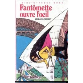 Fantomette ouvre l'oeil (Bibliotheque rose) (French Edition)