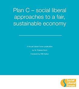 Plan C - social liberal approaches to a fair, sustainable economy by [Buch, Prateek]