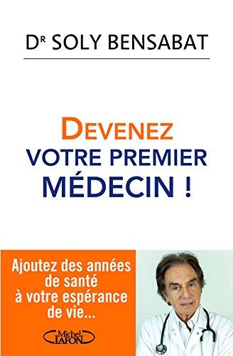 Devenez votre premier médecin !