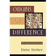 Origins of Difference: The Gender Debate Revisited