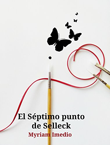 El Séptimo punto de Selleck (Spanish Edition)