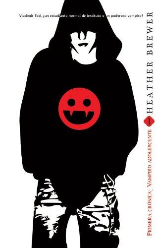 Primera crónica, vampiro adolescente (Trakatrá nº 29) por Heather Brewer