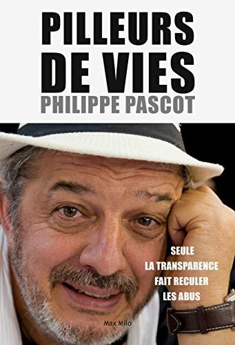 Pilleurs de vies par Philippe Pascot