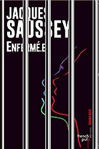 Enfermé.e par Jacques Saussey