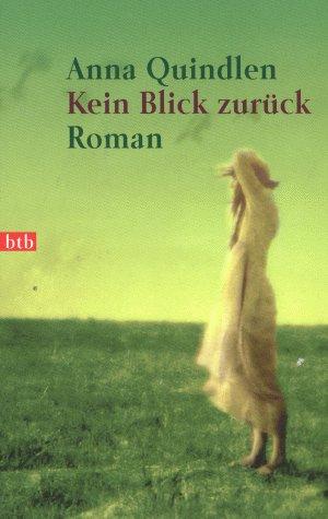 Kein Blick zurück: Roman