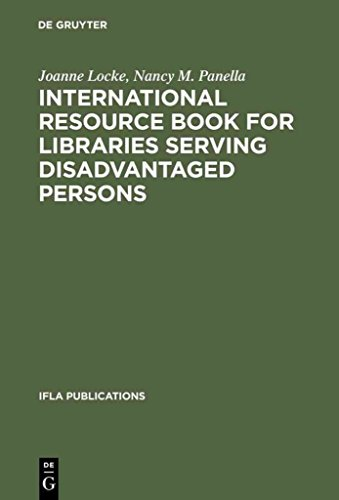 [International Resource Book for Libraries Serving Disadvantaged Persons] (By: Joanne Locke) [published: December, 2012]