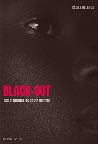 Black-Out. Les disparues de South central
