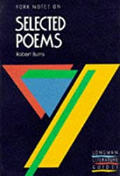 Selected Poems of Robert Burns (York Notes)