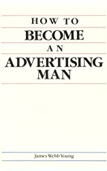 How to Become an Advertising Man