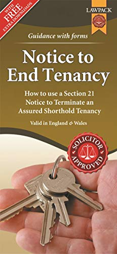 Notice to End Tenancy: How to use a Section 21 Notice to terminate an Assured Shorthold Tenancy di Anthony Gold Solicitors