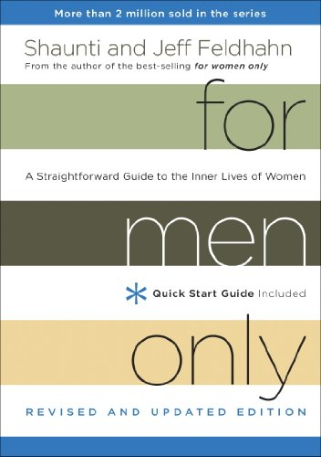For Men Only, Revised and Updated Edition: A Straightforward Guide to the Inner Lives of Women (English Edition)