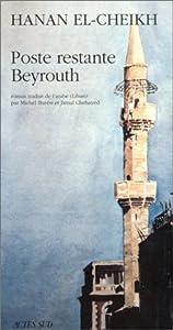 vignette de 'Poste restante, Beyrouth (Hanan el- Cheikh)'
