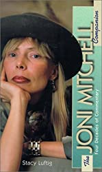 The Joni Mitchell Companion: Four Decades of Commentary