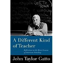 A Different Kind of Teacher