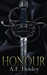 Honour by A F Henley (2014-01-01)