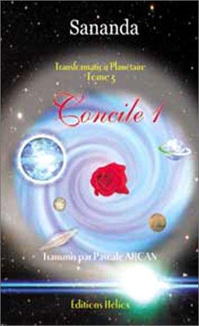Transformation planétaire, tome 3 : Concile 1