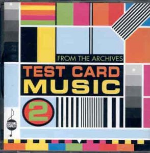 Test Card Music Vol.2: from the Archives