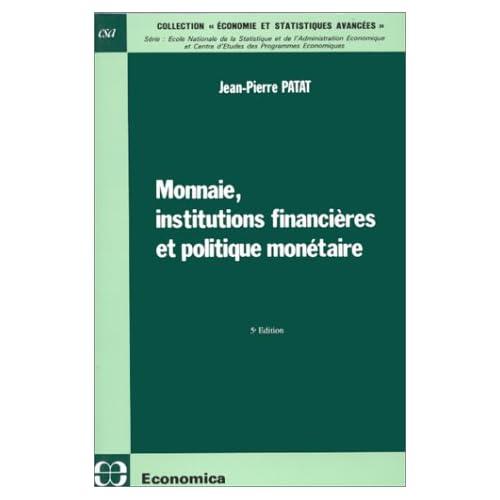 Monnaie, institutions financières et politique monétaire