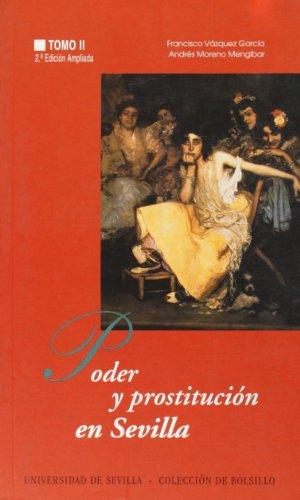 Poder y prostitución en Sevilla: (siglos XIV-XX): La Edad Contemporánea (Colección de bolsillo)