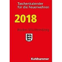 Taschenkalender für die Feuerwehren 2018 / Baden-Württemberg