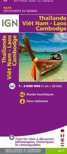 Thailand / Vietnam / Laos / Cambodia 1/2M :IGN.M.P.85110: Carte touristique. D??couverte des pays du monde. Routes. Autoroutes. Informations touristiques by Institut Geographique National (2013-02-12)