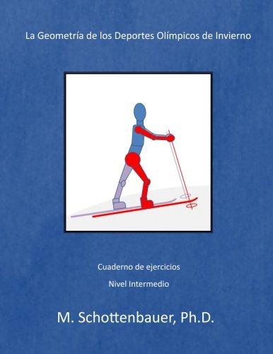 La Geometría de los Deportes Olímpicos de Invierno por M. Schottenbauer