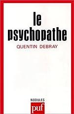 Le Psychopathe de Quentin Debray