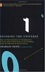 (Decoding the Universe: How the New Science of Information Is Explaining Everything in the Cosmos, Fromour Brains to Black Holes) By Seife, Charles (Author) Paperback on (02 , 2007)