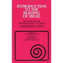 """Introduction to the Reading of Hegel: Lectures on the """"Phenomenology of Spirit"""" (Agora Editions)"""