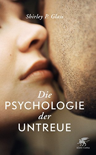 Die Psychologie der Untreue