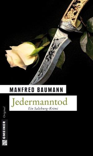 Jedermanntod: Kriminalroman (Kommissar Martin Merana 1)