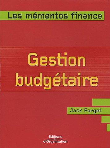 Gestion budgétaire: Prévoir et contrôler les activités de l'entreprise