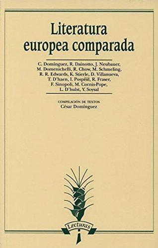 Literatura Europea Comparada (Serie Lecturas) por César Pablo Domínguez Prieto