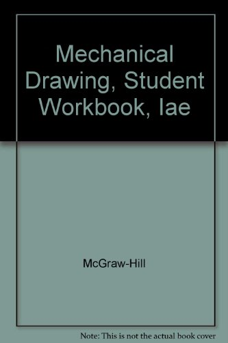 Mechanical Drawing, Student Workbook, Iae