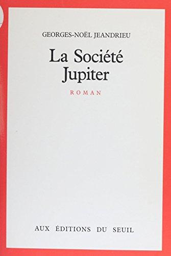 La Société Jupiter (Cadre rouge) par Georges-Noël Jeandrieu