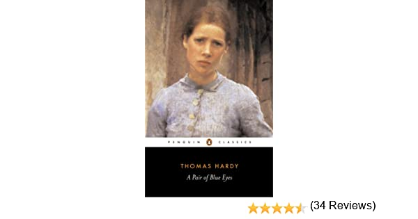 A pair of blue eyes penguin classics ebook thomas hardy pamela a pair of blue eyes penguin classics ebook thomas hardy pamela dalziel amazon kindle store fandeluxe Document