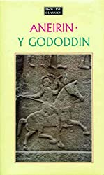 Aneirin - Y Gododdin (Welsh Classics)
