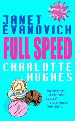 [(Full Speed)] [ By (author) Janet Evanovich, By (author) Charlotte Hughes ] [November, 2003]