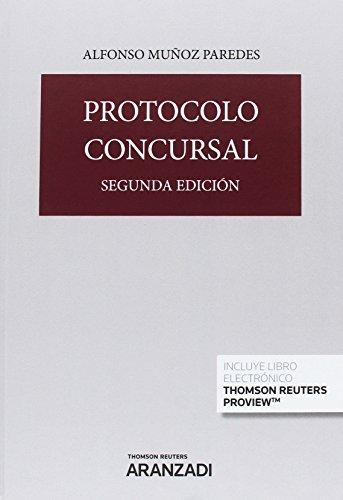 Protocolo concursal (Papel + e-book) (Gran Tratado) por Alfonso Muñoz Paredes