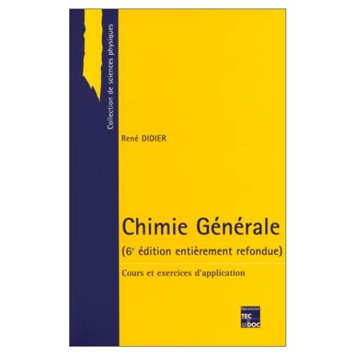 CHIMIE GENERALE. Cours et exercices d'application, 6ème édition