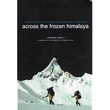 Across the Frozen Himalaya: The Epic Winter Ski Traverse from Karakoram to Lipu Lekh