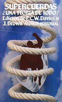 Supercuerdas ¿una teoría de todo? (El Libro De Bolsillo (Lb)) por P. C. W. Davies