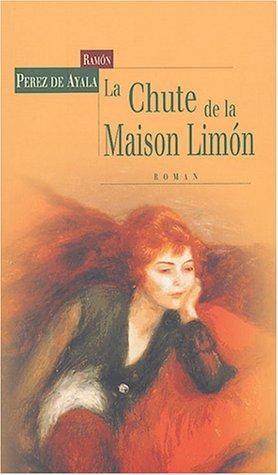 La Chute de la maison Limon par Ramon Perez de Ayala