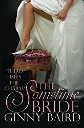 The Sometime Bride by Ginny Baird (2012-06-22)